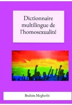 Dictionnaire multilingue de l homosexualite