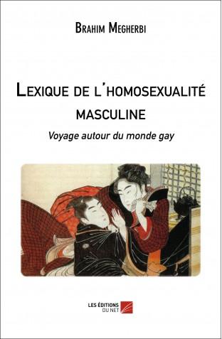 Lexique de l homosexualite masculine